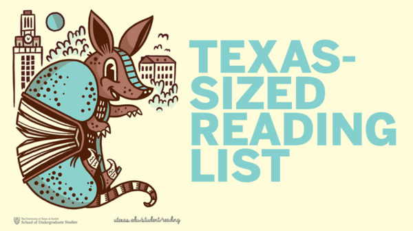 A Texas-Sized Summer Reading List 2018 - UT News - UT News