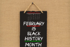 Sign saying February is Black History Month